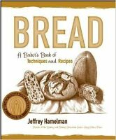 BARGAIN! Bread, A Baker's Book of Techniques & Recipes
