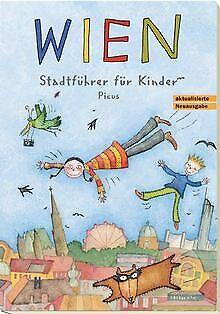 Wien. Stadtführer für Kinder von Höpler, Brigitta, Potyk... | Buch | Zustand gut