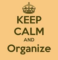 TIRED OF BEING UNORGANIZED?