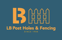 LB POST HOLES AND FENCING