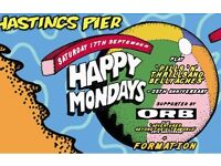 2 x Happy Mondays/The Orb (Hastings Pier Weekender: Happy Mondays - Pills N Thrills And Bellyaches)