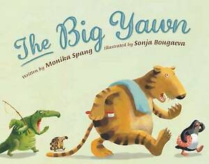 Big Yawn, The, Monika Spang, New Book