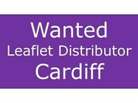 Leaflet Distributor Wanted in Cardiff