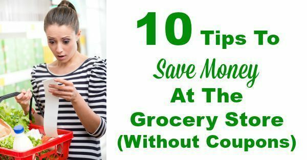 10 Tips To Save Money At The Grocery Store (Without Coupons)