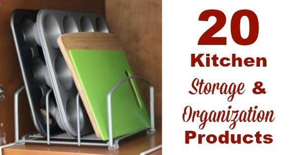 20 Kitchen Storage & Organization Products
