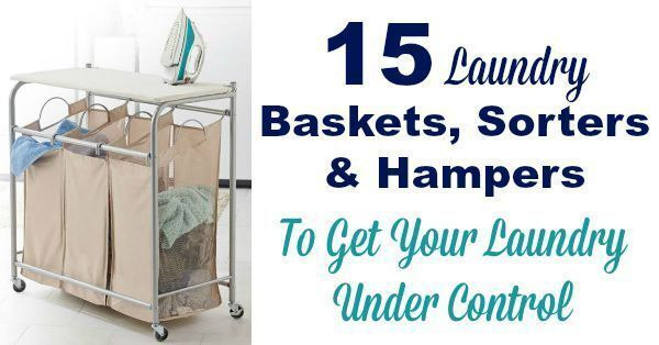 15 Laundry Baskets, Sorters & Hampers To Get Your Laundry Under Control
