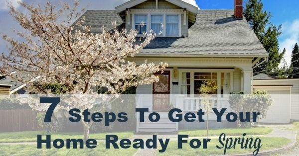 7 Steps To Get Your Home Ready For Spring