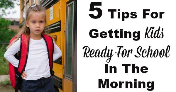 5 Tips For Getting Kids Ready For School In The Morning