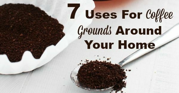 7 Uses For Coffee Grounds Around Your Home
