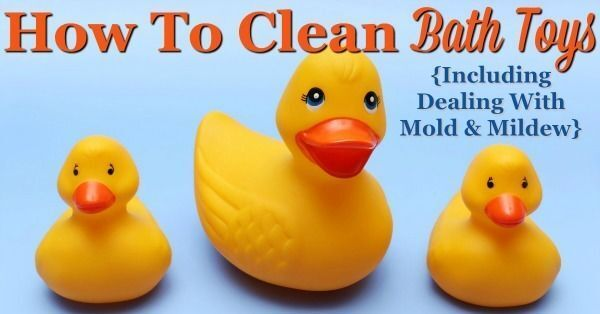 How To Clean Bath Toys (Including Dealing With Mould And Mildew)