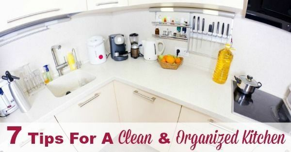7 Tips For A Clean & Organized Kitchen