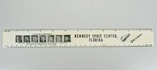 """VINTAGE KENNEDY SPACE CENTER 12"""" RULER WITH ORIGINAL 7 ASTRONAUTS"""