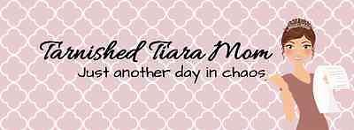 Tarnished Tiara Mom