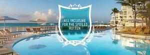 Palace Resorts Cancun, Mexico    VIP All inclusive food & drinks
