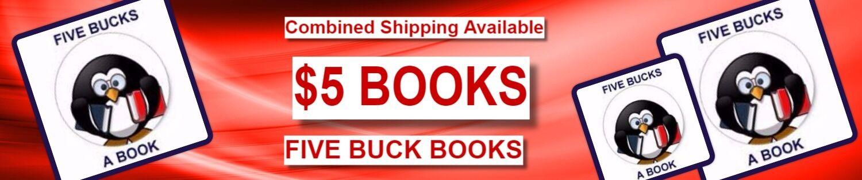 FIVE BUCK BOOKS