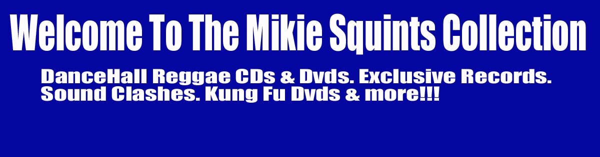 Mikie Squints Collection