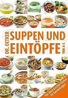 Suppen & Eintöpfe von A-Z von Dr. Oetker | Buch | Zustand sehr gut