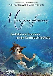 Meerjungfrauen: Geschichten und Traumreisen mit den...   Buch   Zustand sehr gut
