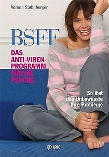 BSFF - das Anti-Viren-Programm für die Psyche: So löst d... | Buch | Zustand gut