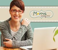 Looking  for Stay at home moms to make income being moms at home