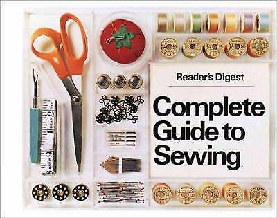 Complete Guide To Sewing By Readers Digest Editors