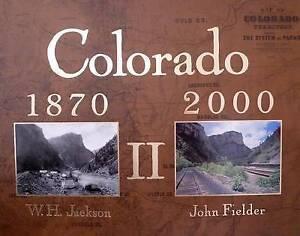 NEW Colorado 1870-2000 II by John Fielder