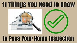 Learn How to Pass Your Home Inspection!