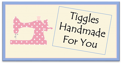 tiggles handmade for you