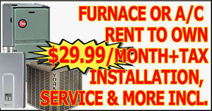 HIGH EFFICIENCY FURNACE, A/C, TANKLESS>RENT-TO-OWN, RENTAL, SALE