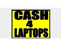 Faulty Laptops & Laptops wanted for Cash, same day collection or drop offs