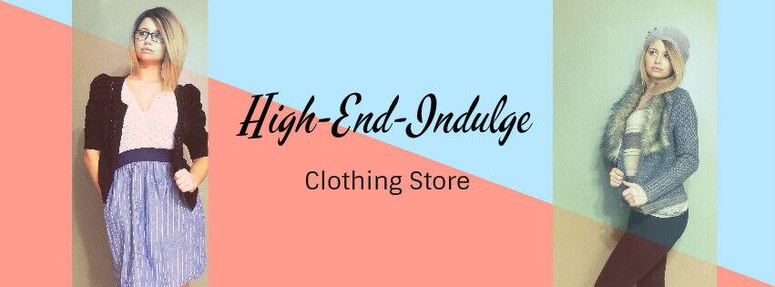 High-end-indulge