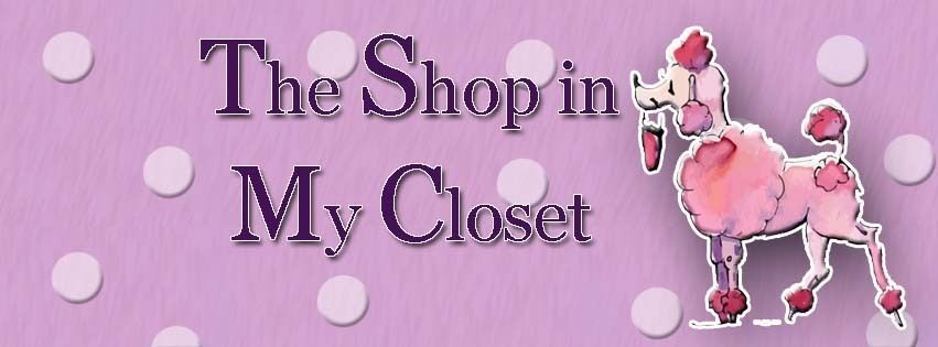 The Shop In My Closet