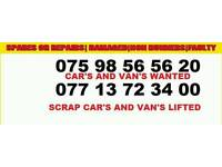 CAR s and vans wanted cash paid