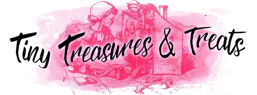 Tiny Treasures and Treats