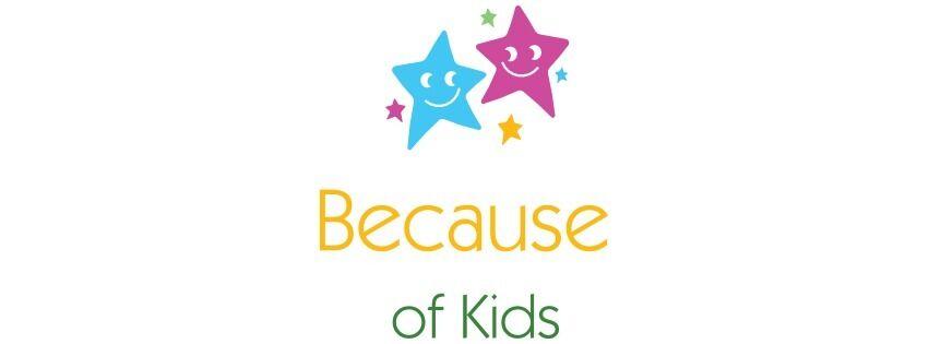 Because of Kids
