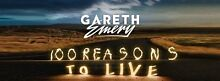 Gareth Emery 100 REASONS TO LIVE Atwell Cockburn Area Preview