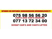 CAR S and VANS wanted CASH paid AND free COLLECTION