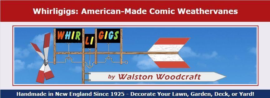 Walston Woodcraft Whirligigs