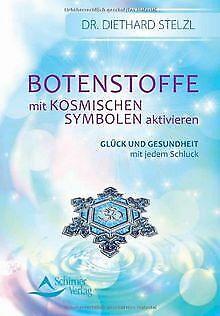 Botenstoffe mit kosmischen Symbolen aktivieren: Glück un... | Buch | Zustand gut