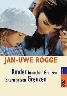 Kinder brauchen Grenzen. / Eltern setzen Grenzen. Sonder... | Buch | Zustand gut ()