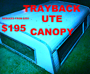 CANOPY FOR TRAY BACK UTE - LIFT ON - LIFT OFF - REDUCED to  $195 Park Ridge South Logan Area Preview