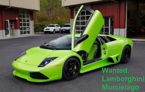 Wanted: WANTED Lamborghini Murcielago. ANY CONDITION. Project Car.