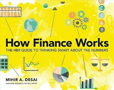 How Finance Works : The Hbr Guide to Thinking Smart About the Numbers, Paperb...