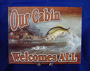 Our Cabin Welcomes All TIN SIGN fishing metal wall outdoor
