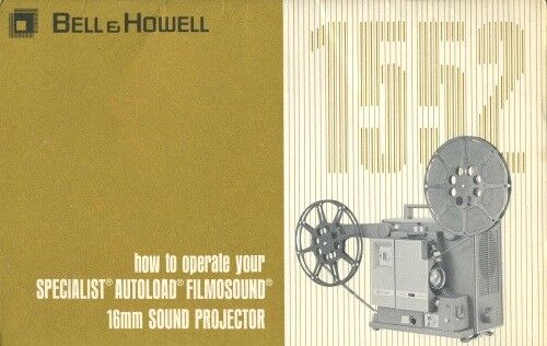 Bell & Howell Filmosound 1552 Projector Instruction Manual