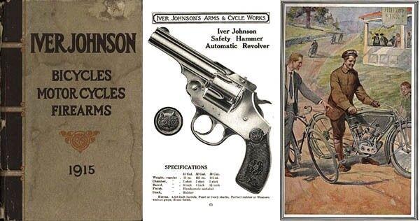 Iver Johnson 1915 Guns, Bicycles and Motorcycles