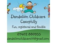 Fully registered childminder working from Plasyfelin and Ysgol Castell Caerphilly