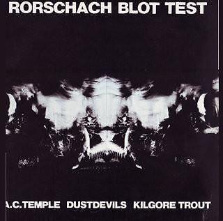 Rorschach Blot Test (UK 1988) : A.C. Temple / Dustdevils / Kilgore Trout Uk A/c