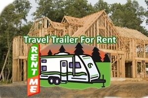 Renovations? Rent Travel Trailers