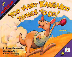 Great Source Mathstart: Student Reader Too Many Kangaroo Things To Do! Multiply